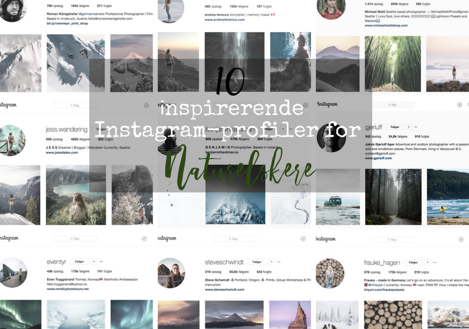 10 inspirerende Instagram-profiler for naturelskere