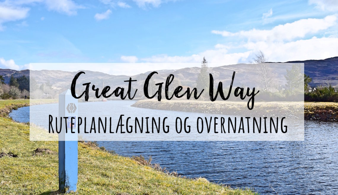Overnatning på Great Glen Way