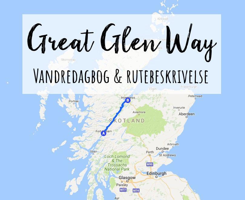 Great Glen Way: Vandredagbog og rutebeskrivelse